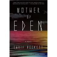 Mother of Eden by Beckett, Chris, 9780804138703