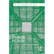 Timber Design by McMullin; Paul W., 9781138838703