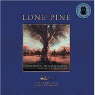 Lone Pine by Brown, Susie; Warner, Margaret; Ciaffaglione, Sebastian, 9781742978703