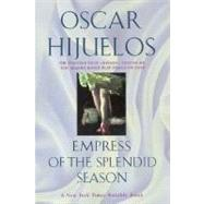 Empress of the Splendid Season by Hijuelos, Oscar, 9780060928704