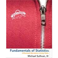 Fundamentals of Statistics by Sullivan, Michael, III, 9780321838704