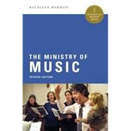 The Ministry of Music by Harmon, Kathleen, 9780814648704