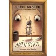 Masterpiece by Broach, Elise; Murphy, Kelly, 9780312608705