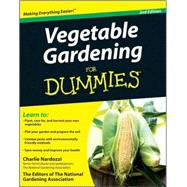 Vegetable Gardening For Dummies by Nardozzi, Charlie, 9780470498705