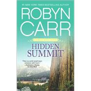 Hidden Summit by Carr, Robyn, 9780778318705