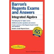 Barron's Regents Exams and Answers: Integrated Algebra by Leff, Lawrence S., 9780764138706