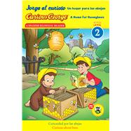 Jorge el curioso Un hogar para las abejas / Curious George A Home for Honeybees by Tibbott, Julie (ADP); Calvo, Carlos E., 9780544348707