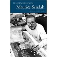 Conversations with Maurice Sendak by Kunze, Peter C., 9781496808707