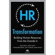 HR Transformation: Building Human Resources From the Outside In by Ulrich, Dave; Brockbank, Wayne; Younger, Jon; Nyman, Mark; Allen, Justin, 9780071638708