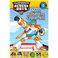 Transformers Rescue Bots: Meet Blades the Copter-Bot by Jakobs, D., 9780316188708