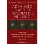 Advanced Practice Psychiatric Nursing by Tusaie, Kathleen R., Ph.D.; Fitzpatrick, Joyce J., Ph.D., R.N., 9780826108708