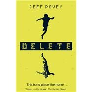 Delete by Povey, Jeff, 9781471118708