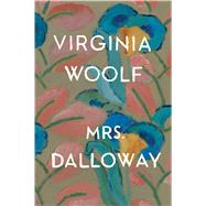 Mrs. Dalloway by Woolf, Virginia, 9780156628709