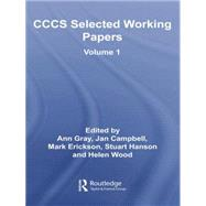 CCCS Selected Working Papers: Volume 1 by Gray; Ann, 9780415758710