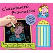 Chalkboard Princesses by Barron's Educational Series, Inc., 9780764168710