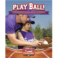 Play Ball! by Stuckey, Rachel, 9780778718710