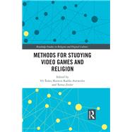 Methods for Studying Video Games and Religion by èisler; Vft, 9781138698710