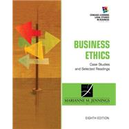 Business Ethics Case Studies and Selected Readings by Jennings, Marianne M., 9781285428710