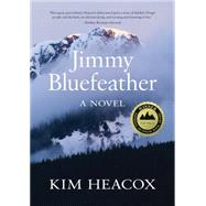 Jimmy Bluefeather by Heacox, Kim, 9781943328710