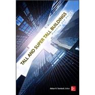 Tall and Super Tall Buildings Planning and Design by Tamboli, Akbar R., 9780071818711
