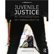 Juvenile Justice: An Introduction by Whitehead; John, 9780323298711