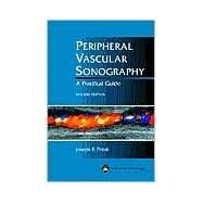 Peripheral Vascular Sonography A Practical Guide