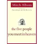 The Five People You Meet in Heaven by Albom, Mitch, 9780786868711