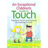 An Exceptional Children's Guide to Touch by Manasco, Hunter; Manasco, Katharine, 9781849058711