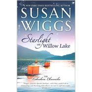 Starlight on Willow Lake by Wiggs, Susan, 9780778318712