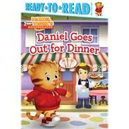 Daniel Goes Out for Dinner by Testa, Maggie; Fruchter, Jason, 9781481428712