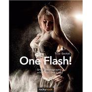 One Flash! by Gockel, Tilo, 9781937538712
