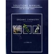 Student Solutions Manual for Organic Chemistry by Wade, Leroy G.; Simek, Jan, 9780321598714