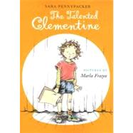 The Talented Clementine by Pennypacker, Sara; Frazee, Marla, 9780786838714