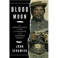 Blood Moon by Sedgwick, John, 9781501128714
