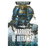 Warriors of Ultramar by McNeill, Graham, 9781849708715