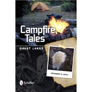 Campfire Tales by Larsen, Christopher S., 9780764348716