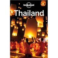 Lonely Planet Thailand by Eimer, David; Evans, Bruce; Harper, Damian; Noble, Isabella, 9781743218716
