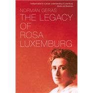 The Legacy of Rosa Luxemburg by Geras, Norman, 9781781688717