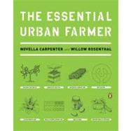 The Essential Urban Farmer by Carpenter, Novella; Rosenthal, Willow, 9780143118718