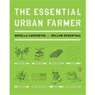 The Essential Urban Farmer by Carpenter, Novella; Rosenthal, Willow, 9780143118718