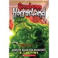 Monster Blood For Breakfast! (Goosebumps Horrorland #3) by Stine, R.L., 9780439918718