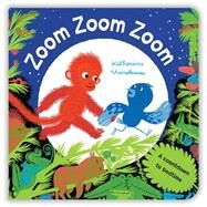 Zoom Zoom Zoom by Manolessou, Katherina, 9781447288718