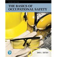 The Basics of Occupational Safety by Goetsch, David L., 9780134678719