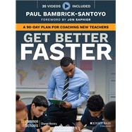 Get Better Faster by Bambrick-santoyo, Paul; Saphier, Jon, 9781119278719