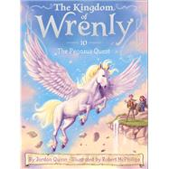 The Pegasus Quest by Quinn, Jordan; McPhillips, Robert, 9781481458719