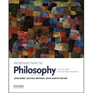 Introduction to Philosophy Classical and Contemporary Readings by Perry, John; Bratman, Michael; Fischer, John Martin, 9780190698720