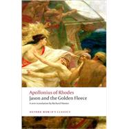 Jason and the Golden Fleece (The Argonautica) by Apollonius of Rhodes; Hunter, Richard, 9780199538720