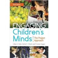 Engaging Children's Minds: The Project Approach, 3rd Edition by Bates, Eliot, 9781440828720