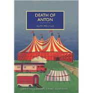 Death of Anton by Melville, Alan; Edwards, Martin, 9781464208720