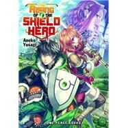 The Rising of the Shield Hero 1 by Yusagi, Aneko, 9781935548720